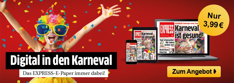 EXPRESS E-Paper zu Karneval für nur 3,99 € also über 70 % Ersparnis!